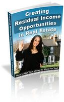 Creating Residual Income in Real Estate (eBook)