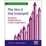 Play Nice and Stay Employed! Workplace Relationships & Conflicts (10-Pack)