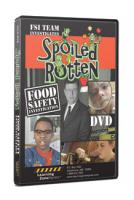 Spoiled Rotten Food Safety DVD