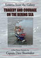 Lessons from the Galaxy: Tragedy and Courage on the Bering Sea - DVD
