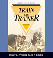 Train-the-Trainer - Instructor's Guide 3rd Edition